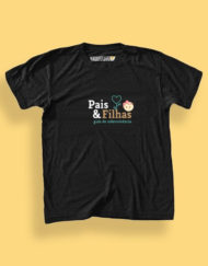 Camiseta Pais & Filhas