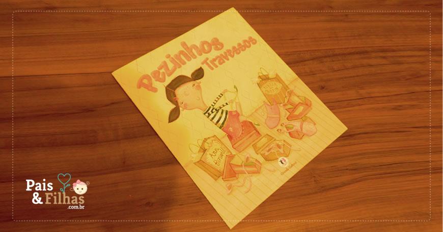 Livro Infantil – Pezinhos Travessos