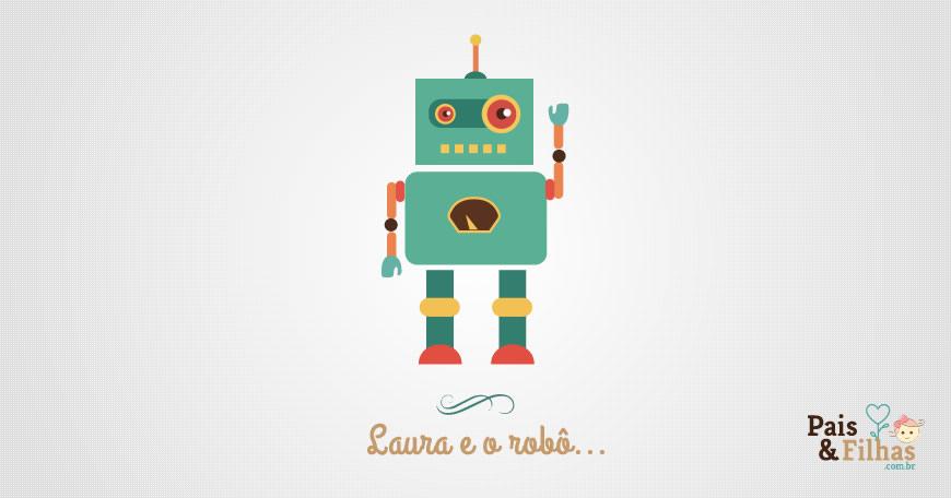 Laura E O Robô Faminto