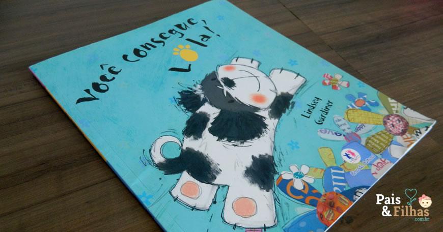 Livro Infantil – Você Consegue Lola!